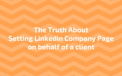 Setting Linkedin Company Page for Clients